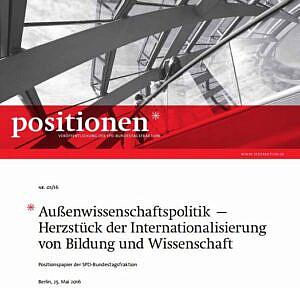 Positionspapier der SPD-bundestagsfraktion zur Außenwissenschaftspolitik